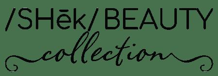 /SHēk/ Beauty Collection